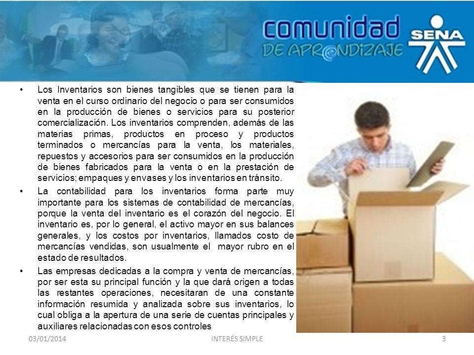 Los Inventarios son bienes tangibles que se tienen para la venta en el curso ordinario del negocio o para ser consumidos en la producción de bienes o