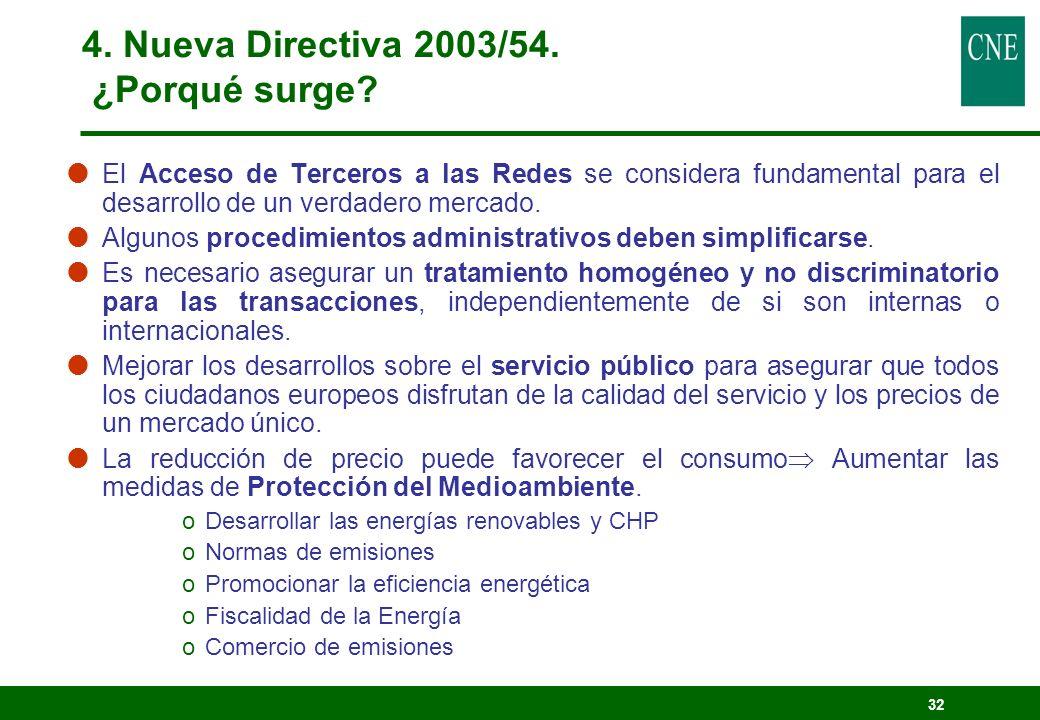 32 El Acceso de Terceros a las Redes se considera fundamental para el desarrollo de un verdadero mercado. Algunos procedimientos administrativos deben