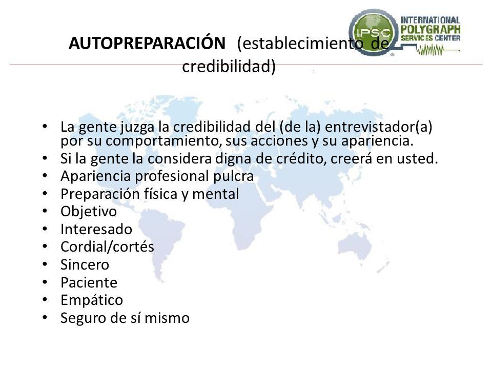 OCTAVO PASO - DESARROLLO DE LA CONFESIÓN VERBAL Obtenga la información que únicamente puede saber el perpetrador del delito.