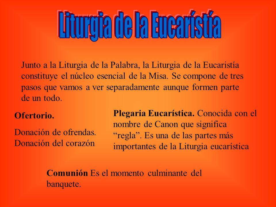 Junto a la Liturgia de la Palabra, la Liturgia de la Eucaristía constituye el núcleo esencial de la Misa. Se compone de tres pasos que vamos a ver sep
