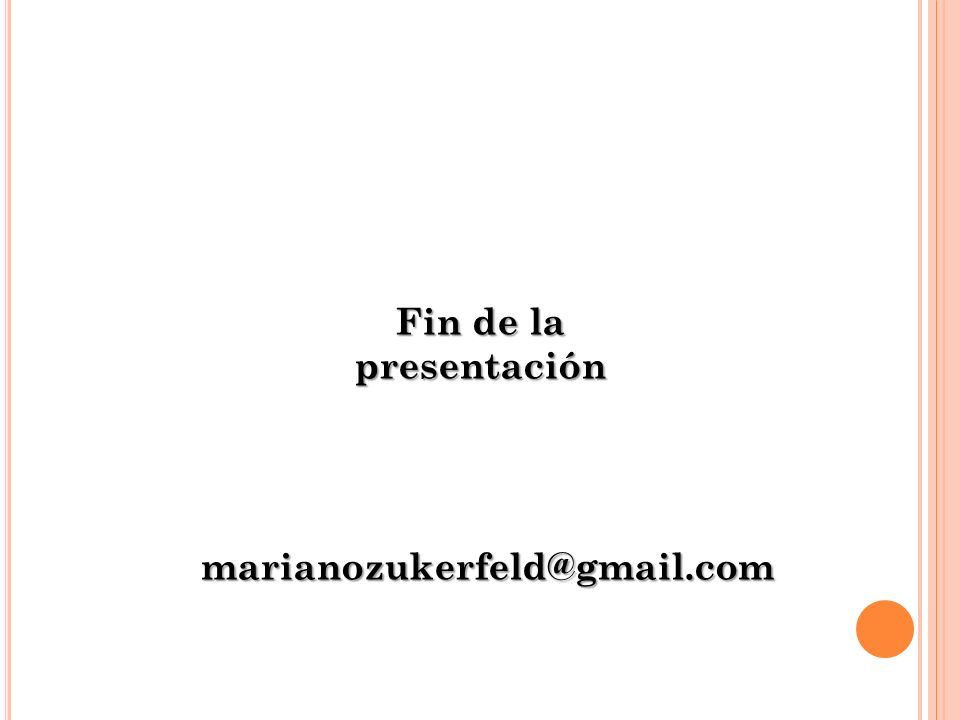 Fin de la presentación marianozukerfeld@gmail.com