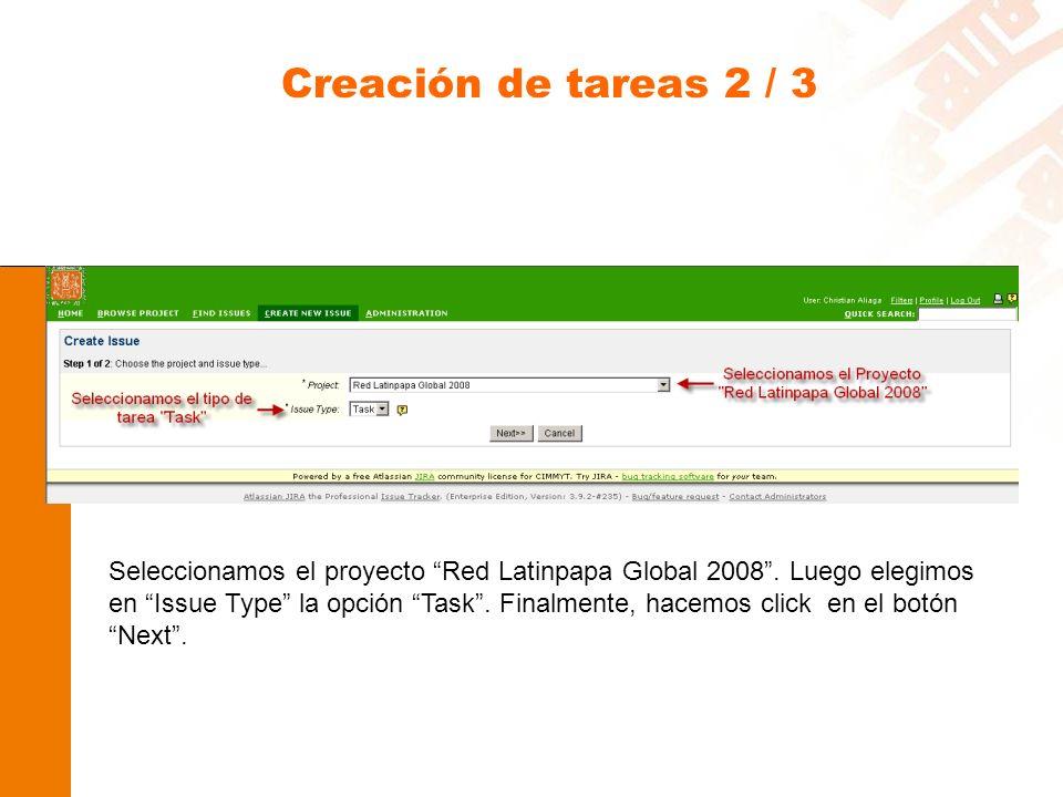 Creación de tareas 2 / 3 Seleccionamos el proyecto Red Latinpapa Global 2008.