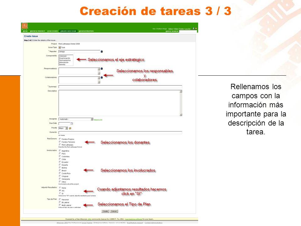 Creación de tareas 3 / 3 Rellenamos los campos con la información más importante para la descripción de la tarea.