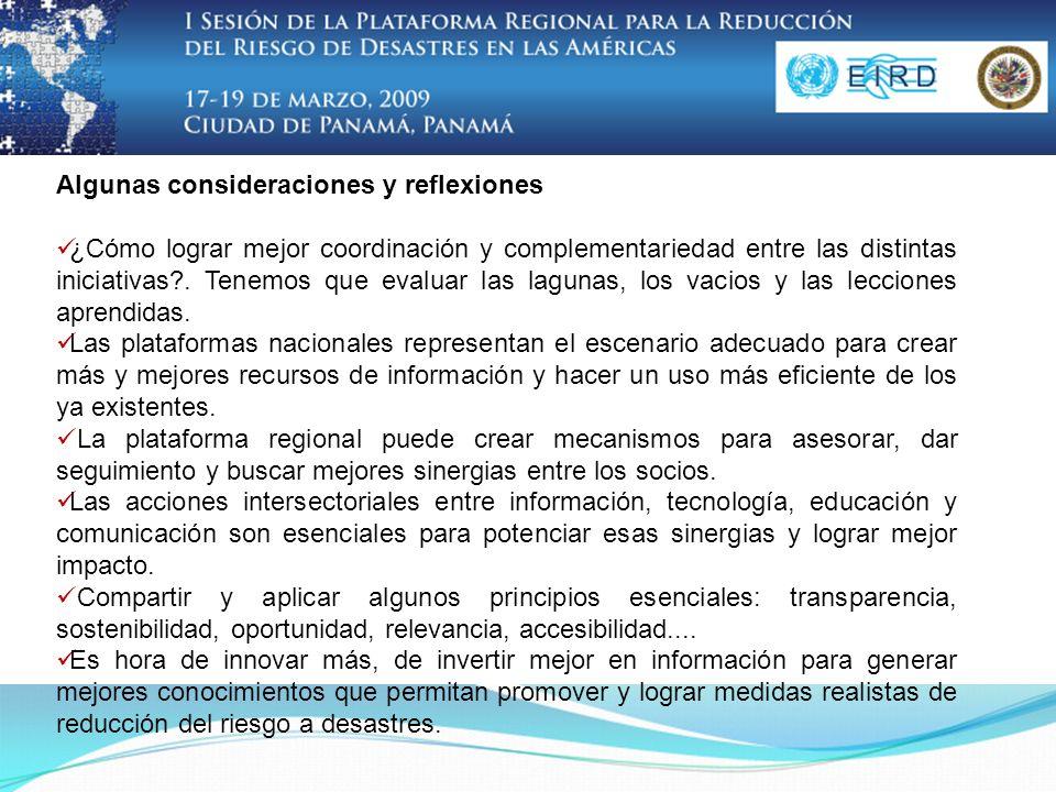 Algunas consideraciones y reflexiones ¿Cómo lograr mejor coordinación y complementariedad entre las distintas iniciativas?. Tenemos que evaluar las la