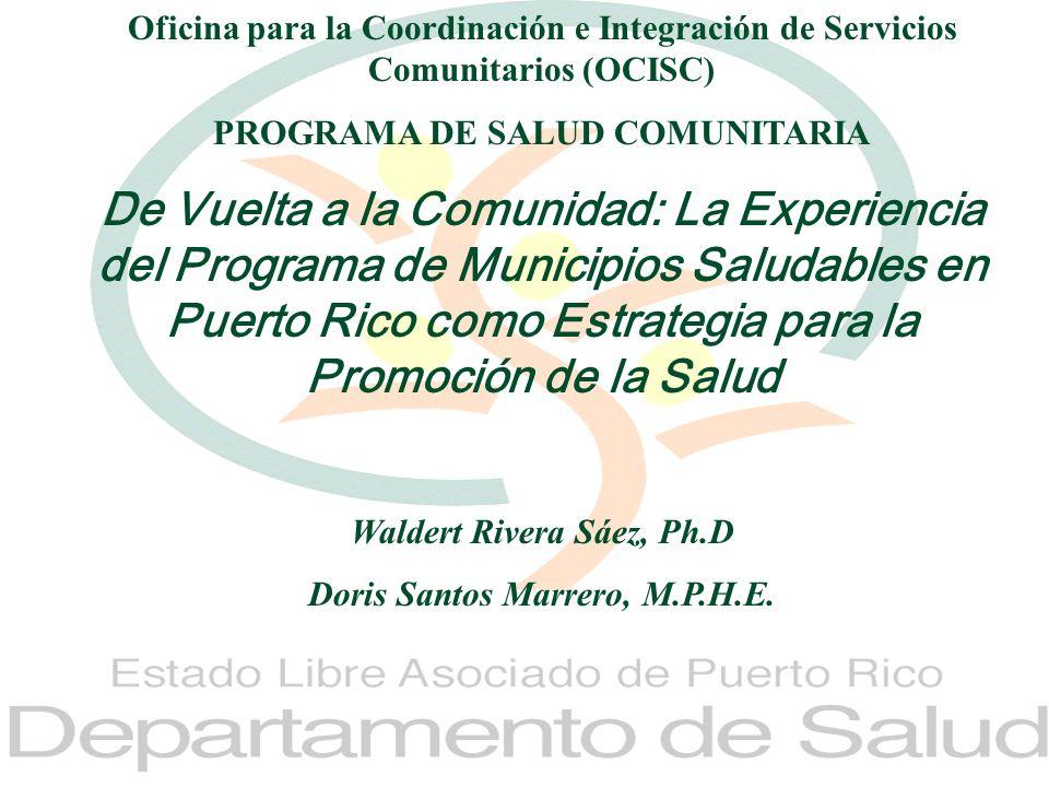 Departamento de SaludPrograma Salud Comunitaria OCISC1 Oficina para la Coordinación e Integración de Servicios Comunitarios (OCISC) PROGRAMA DE SALUD