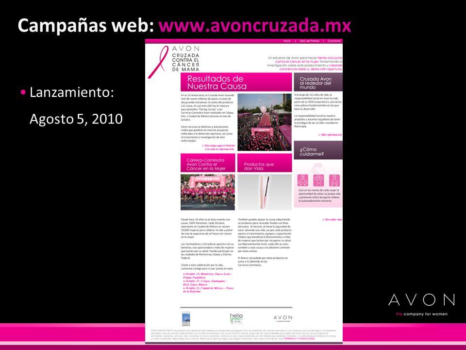 Campañas web: www.avoncruzada.mx Lanzamiento: Agosto 5, 2010