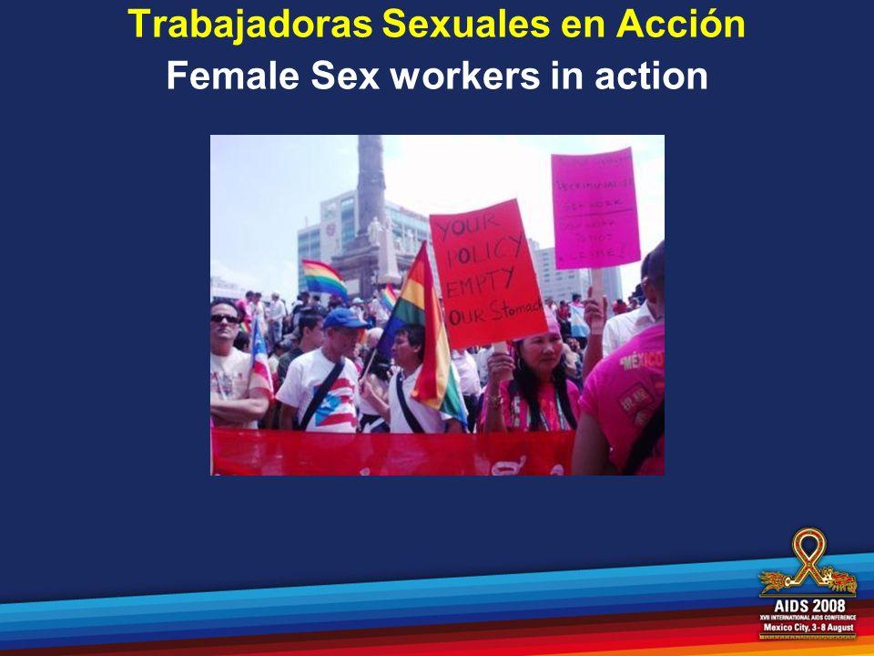 Trabajadoras Sexuales en Acción Female Sex workers in action