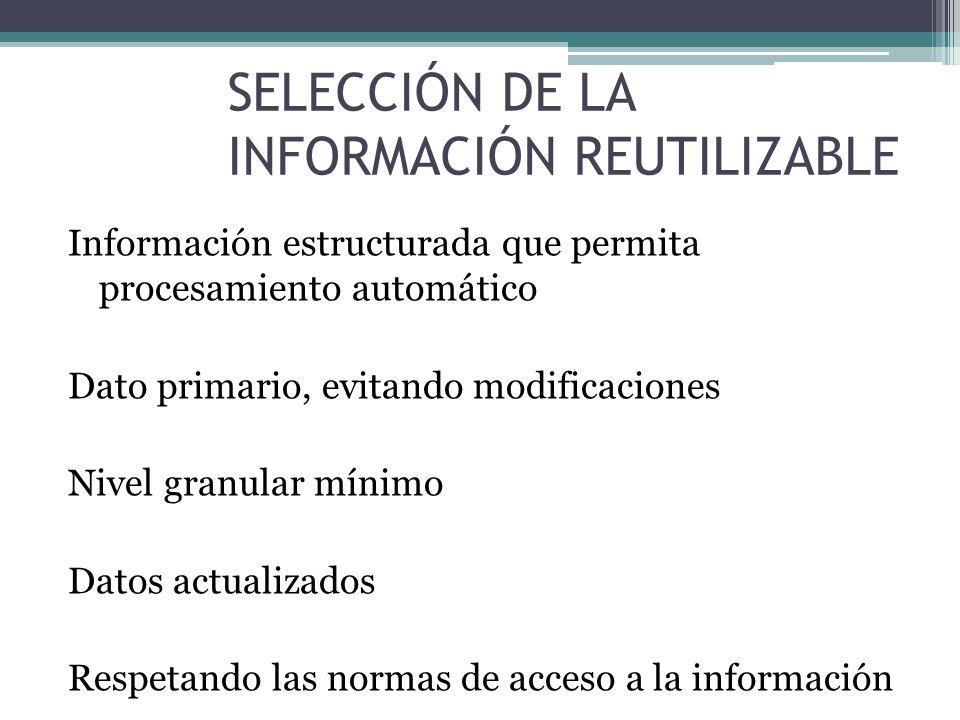EXPOSICIÓN DE LOS DATOS Se asegurará el acceso universal (Ley 11/2007 de acceso electrónico a los Servicios Públicos) Catálogo de información reutilizable http://sede.gob.es/datosabiertos Para personas (buscar/explorar) HTML Para máquinas (los metadatos) RDF