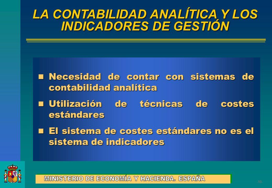 -10- Necesidad de contar con sistemas de contabilidad analítica Necesidad de contar con sistemas de contabilidad analítica Utilización de técnicas de