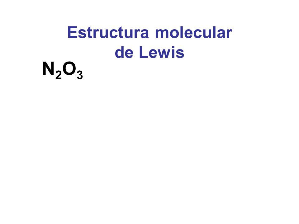 Estructura molecular de Lewis N2O3N2O3