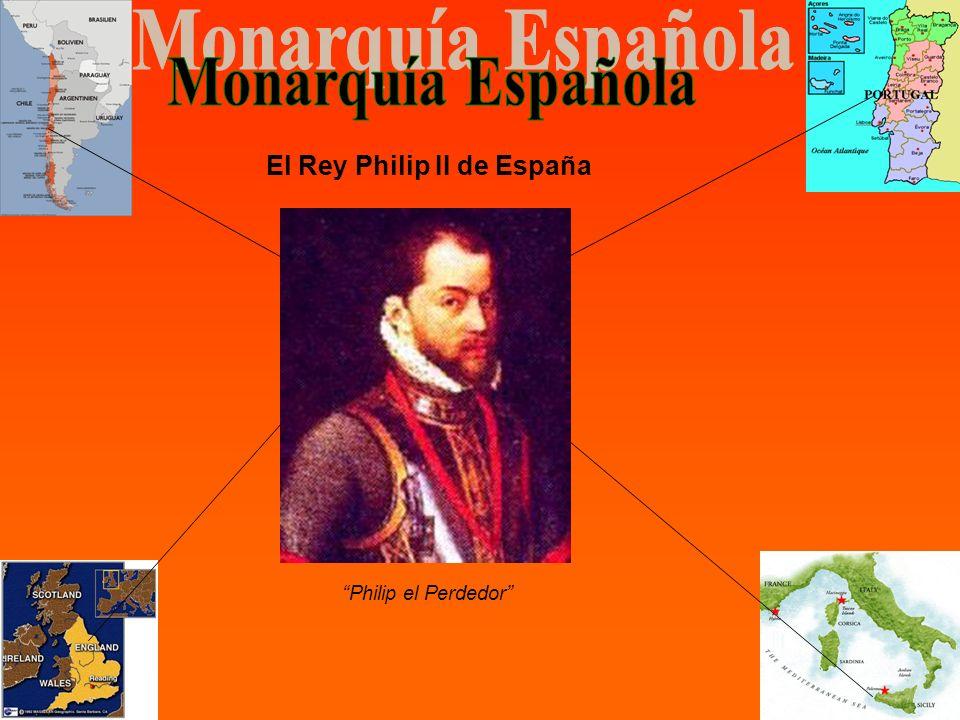 El Rey Philip II de España Philip el Perdedor