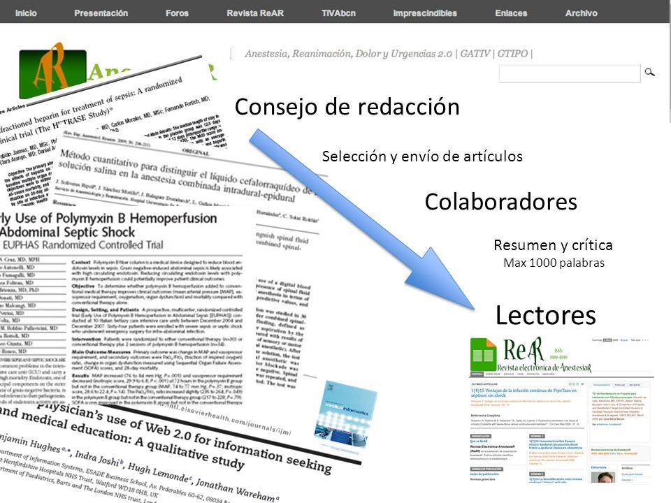 Consejo de redacción Colaboradores Lectores Selección y envío de artículos Resumen y crítica Max 1000 palabras