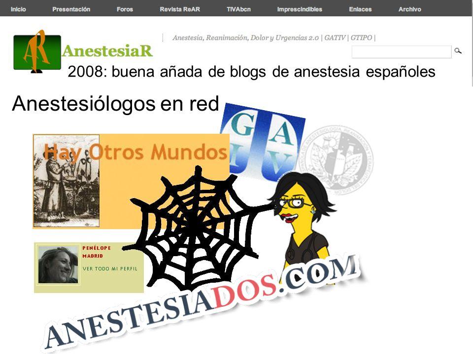 2008: buena añada de blogs de anestesia españoles Anestesiólogos en red