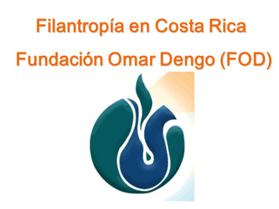 Filantropía en Costa Rica Fundación Omar Dengo (FOD) Fundación Omar Dengo (FOD)