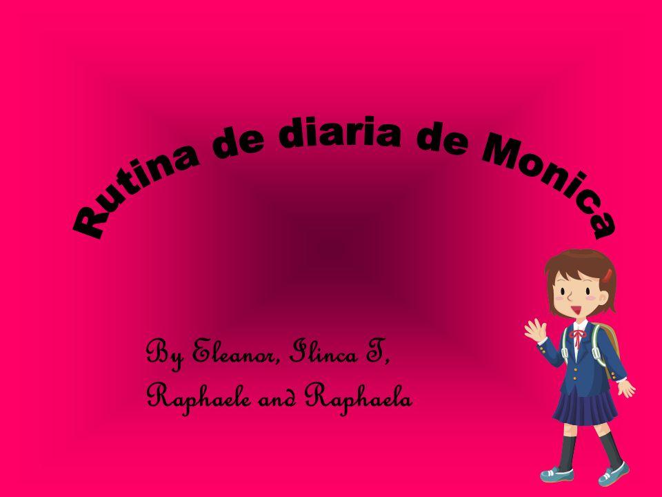 Introducion de Monica Weekly Morning Weekly afternoon Week-end morning Week-end afternoon Credits