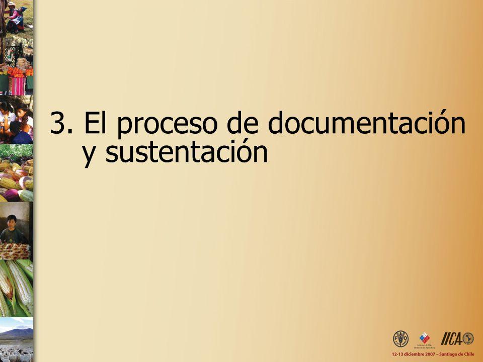 3. El proceso de documentación y sustentación