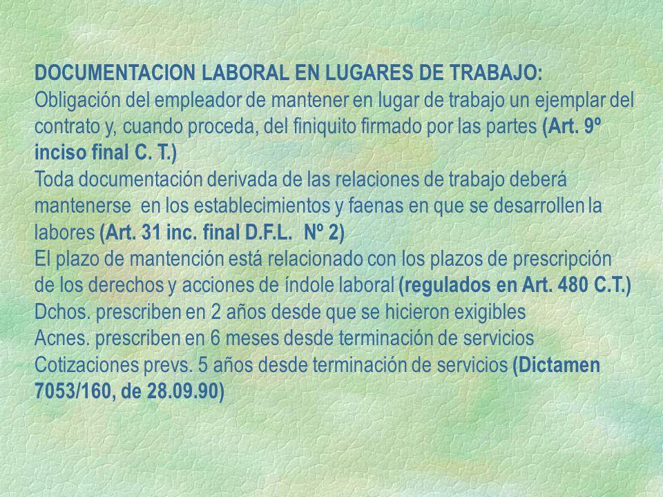 DOCUMENTACION LABORAL EN LUGARES DE TRABAJO: Obligación del empleador de mantener en lugar de trabajo un ejemplar del contrato y, cuando proceda, del