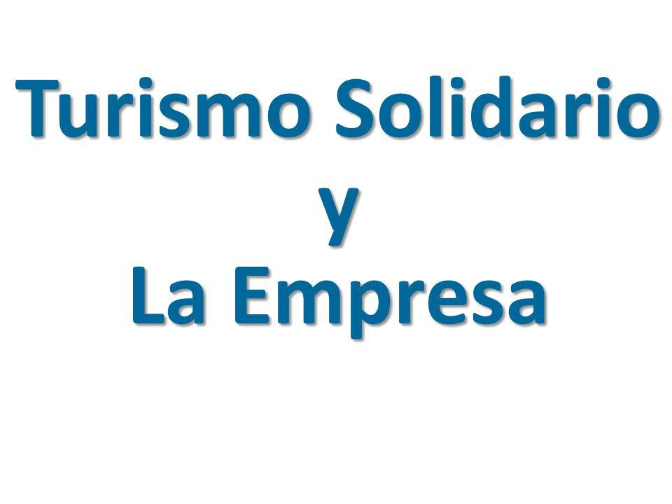 Turismo Solidario y La Empresa