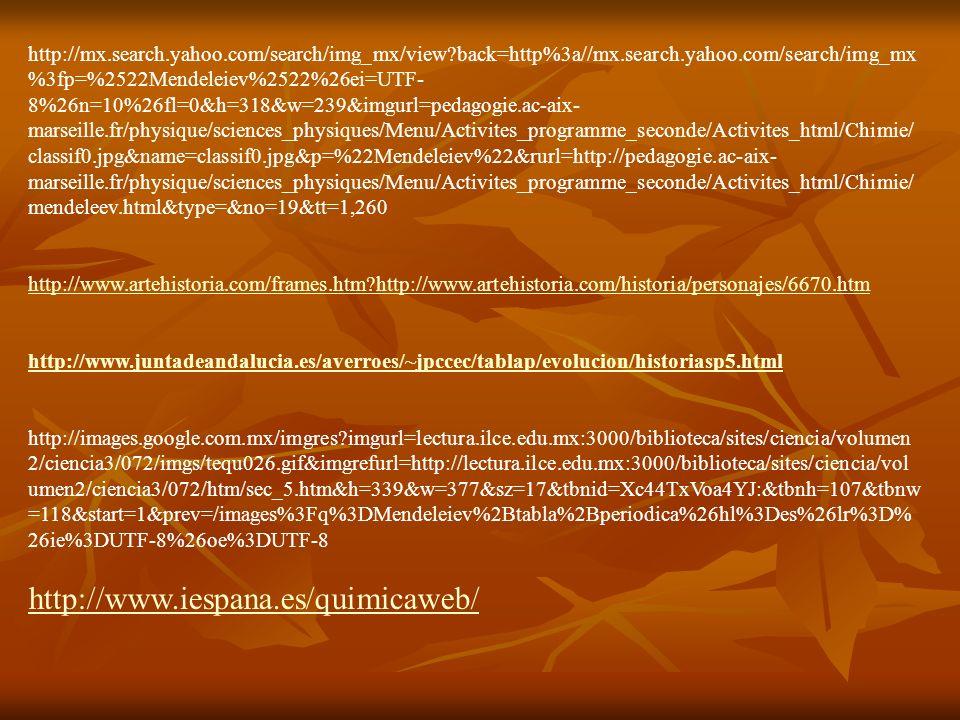 http://mx.search.yahoo.com/search/img_mx/view?back=http%3a//mx.search.yahoo.com/search/img_mx %3fp=%2522Mendeleiev%2522%26ei=UTF- 8%26n=10%26fl=0&h=31