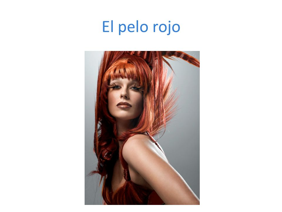 El pelo rojo