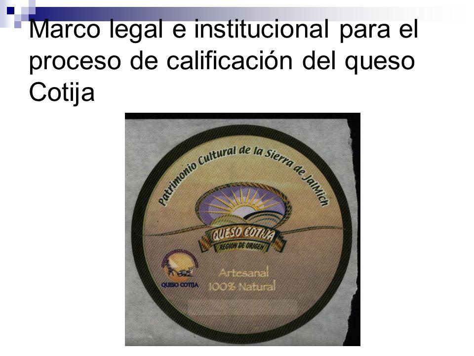 Contexto general México firmó Acuerdos de Lisboa (1966) Primera DO: Tequila Ley de Propiedad Industrial de 1994 Objetivo central: regular la competencia (y promover las exportaciones) Dos vías: la denominación de origen y la marca colectiva A cargo del IMPI No hay experiencias para este tipo de productos