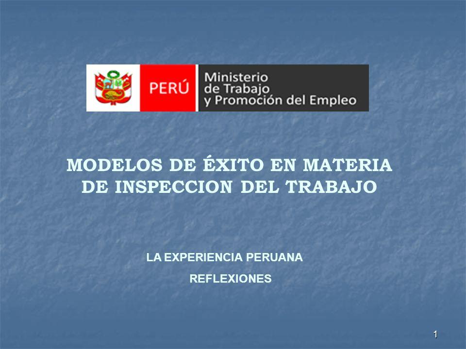 1 MODELOS DE ÉXITO EN MATERIA DE INSPECCION DEL TRABAJO LA EXPERIENCIA PERUANA REFLEXIONES