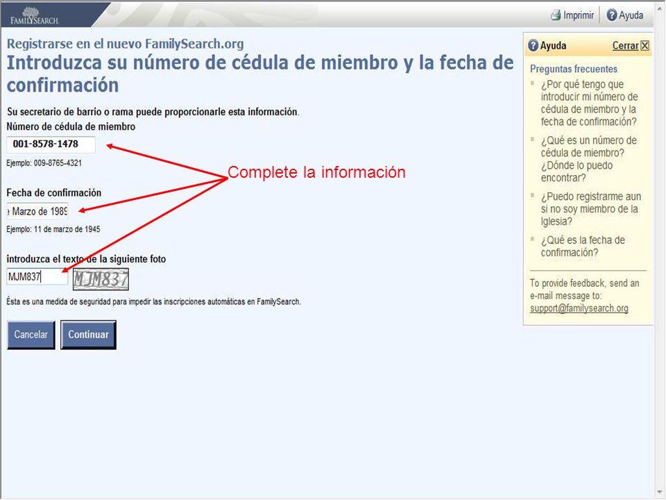 Complete la información