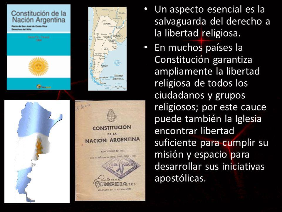 Un aspecto esencial es la salvaguarda del derecho a la libertad religiosa. En muchos países la Constitución garantiza ampliamente la libertad religios