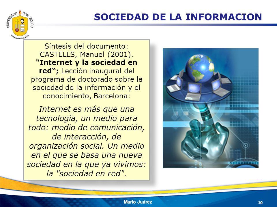 Mario Juárez Síntesis del documento: CASTELLS, Manuel (2001).