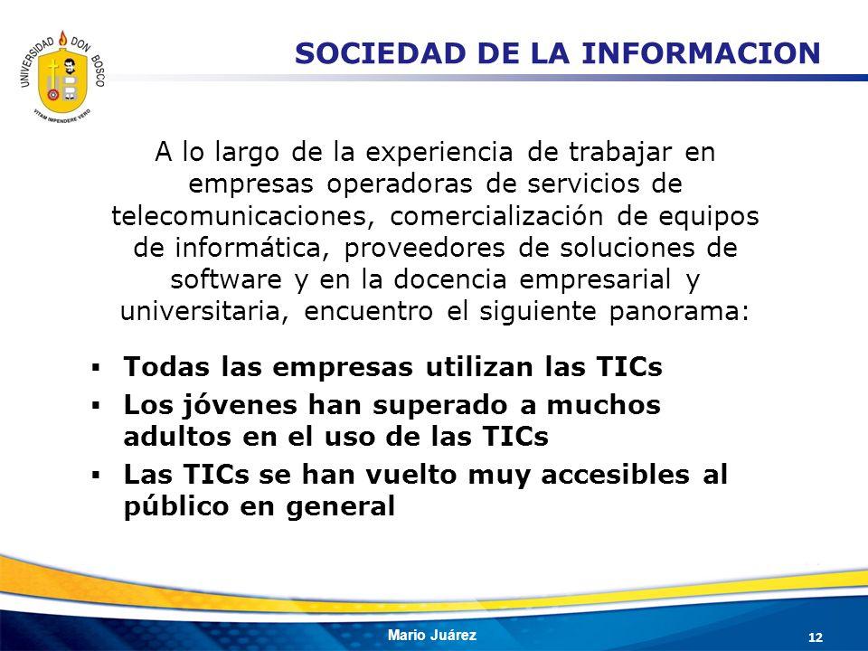 Mario Juárez A lo largo de la experiencia de trabajar en empresas operadoras de servicios de telecomunicaciones, comercialización de equipos de inform