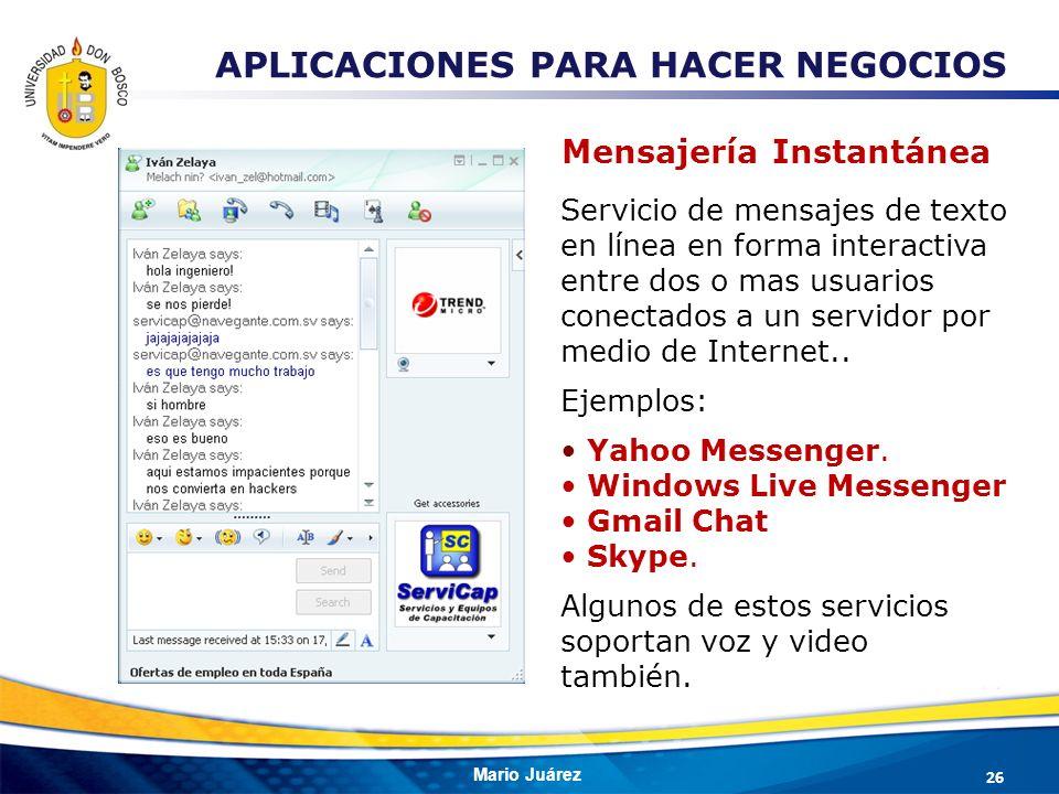 Mario Juárez Servicio de mensajes de texto en línea en forma interactiva entre dos o mas usuarios conectados a un servidor por medio de Internet.. Eje