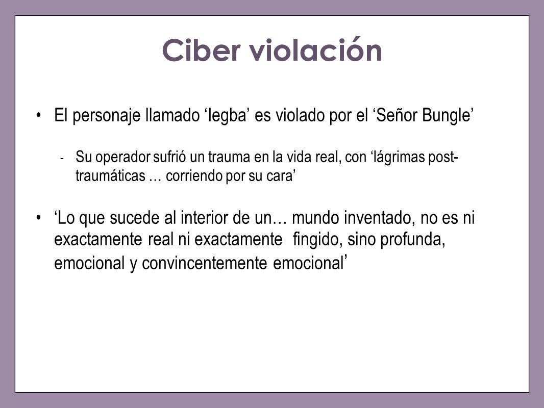 Ciber violación El personaje llamado Iegba es violado por el Señor Bungle - Su operador sufrió un trauma en la vida real, con lágrimas post- traumátic