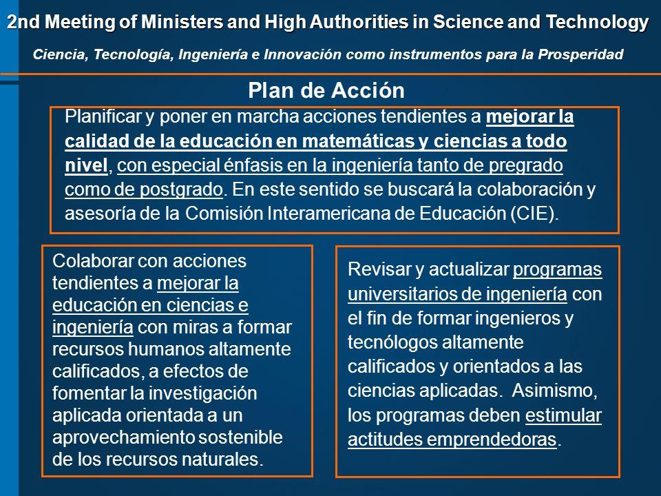 2nd Meeting of Ministers and High Authorities in Science and Technology Ciencia, Tecnología, Ingeniería e Innovación como instrumentos para la Prosper