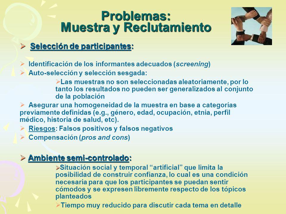 Problemas: Muestra y Reclutamiento Selección de participantes: Selección de participantes: Identificación de los informantes adecuados (screening) Aut