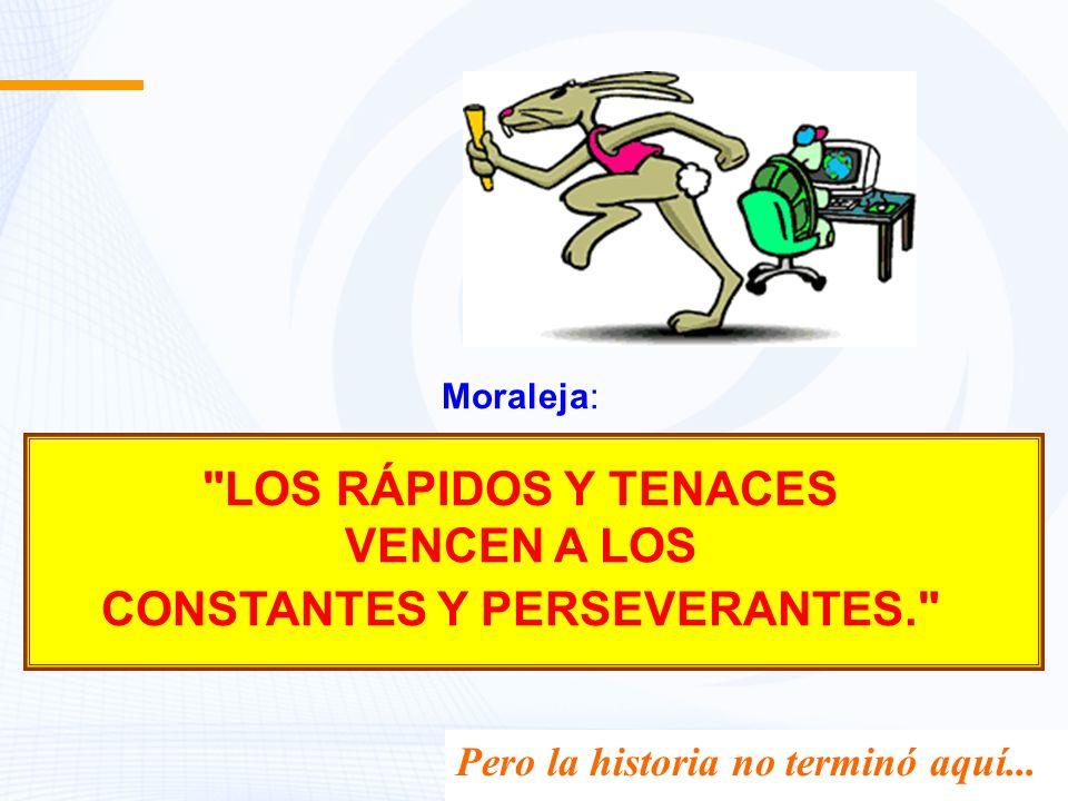 Moraleja: