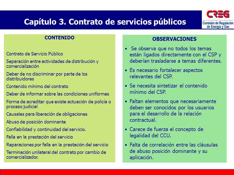 Capítulo 3. Contrato de servicios públicos CONTENIDO Contrato de Servicio Público Separación entre actividades de distribución y comercialización Debe