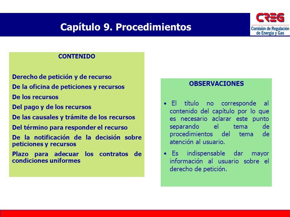 Capítulo 9. Procedimientos CONTENIDO Derecho de petición y de recurso De la oficina de peticiones y recursos De los recursos Del pago y de los recurso