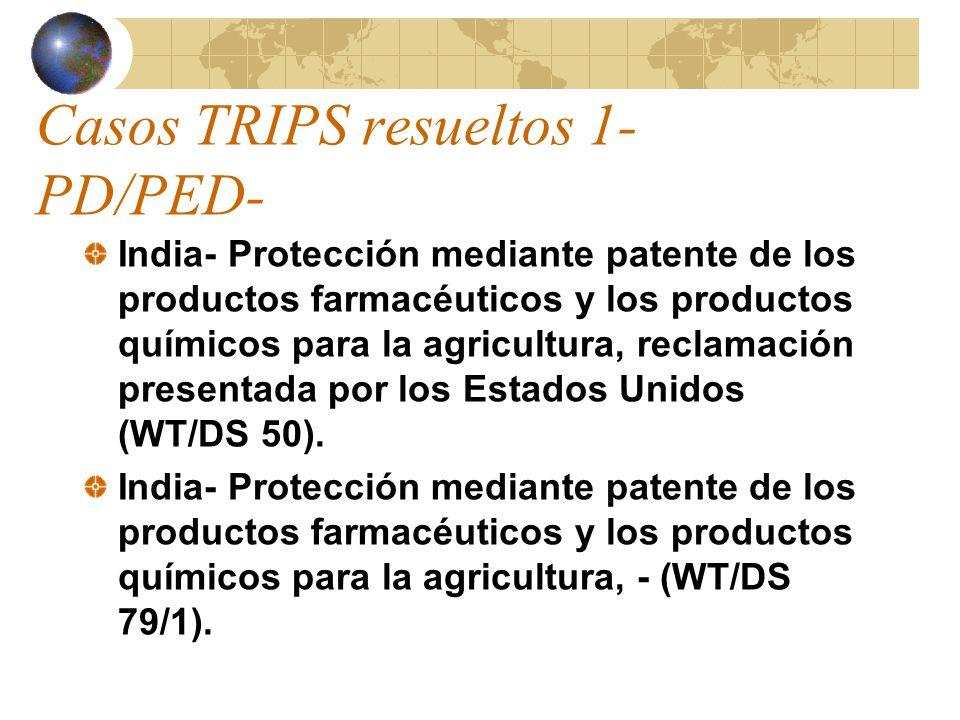 Casos TRIPS resueltos 1- PD/PED- India- Protección mediante patente de los productos farmacéuticos y los productos químicos para la agricultura, recla