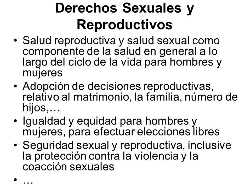 Derechos Sexuales y Reproductivos Salud reproductiva y salud sexual como componente de la salud en general a lo largo del ciclo de la vida para hombre