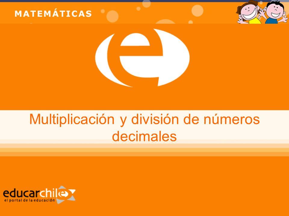 Multiplicación y división de números decimales NB5 Educación Matemática Recuerda que… Un número decimal tiene una parte e ee entera y una parte d dd decimal separada por el punto.