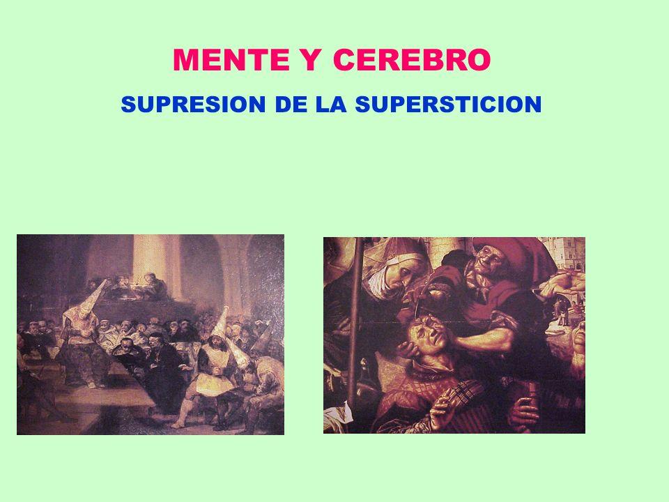 MENTE Y CEREBRO SUPRESION DE LA SUPERSTICION
