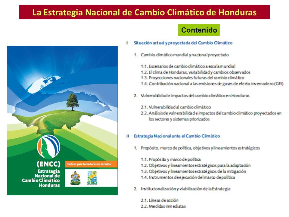 La Estrategia Nacional de Cambio Climático de Honduras Contenido