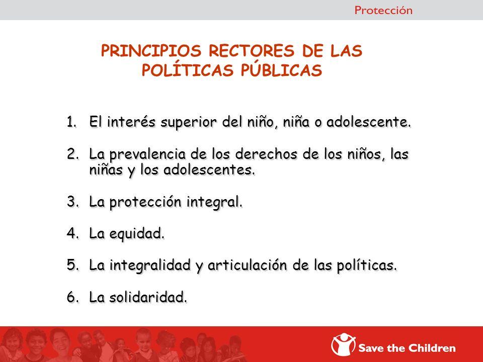 1.El interés superior del niño, niña o adolescente. 2.La prevalencia de los derechos de los niños, las niñas y los adolescentes. 3.La protección integ