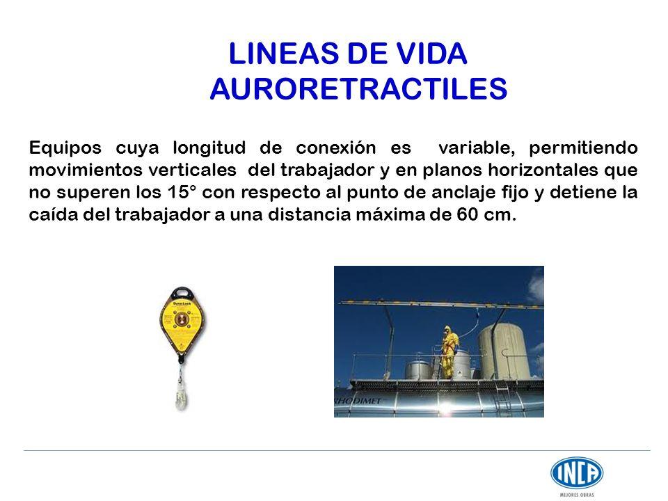 LINEAS DE VIDA AURORETRACTILES Equipos cuya longitud de conexión es variable, permitiendo movimientos verticales del trabajador y en planos horizontal
