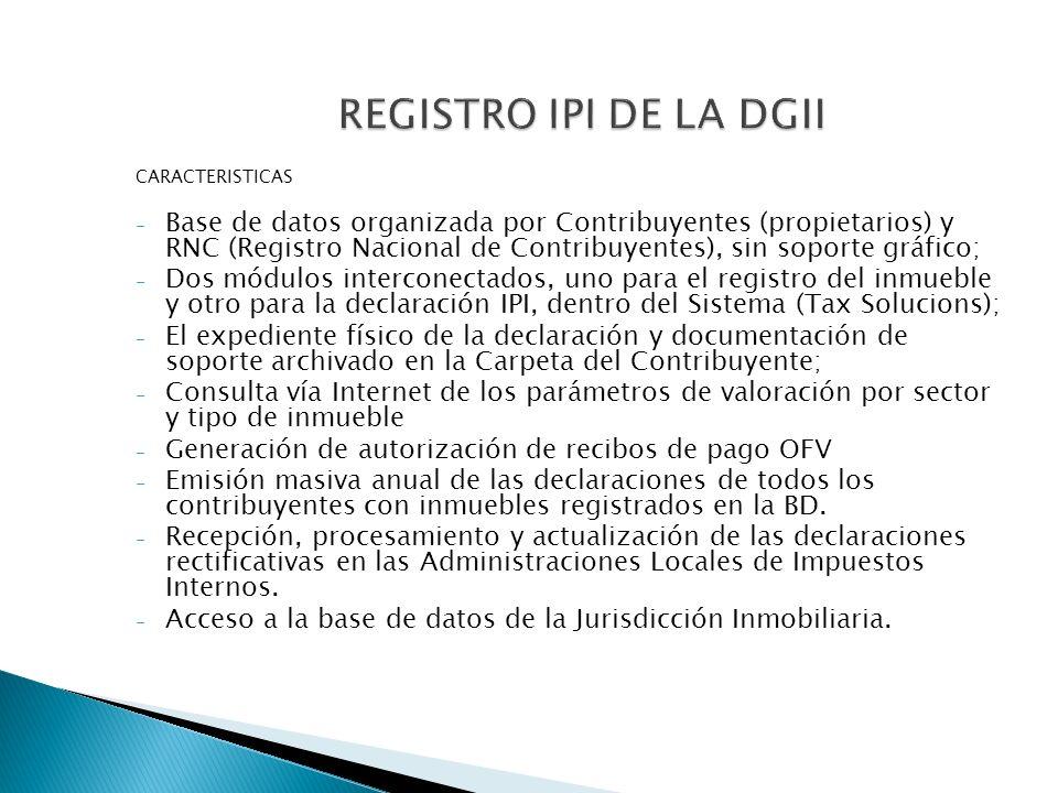 CARACTERISTICAS - Base de datos organizada por Contribuyentes (propietarios) y RNC (Registro Nacional de Contribuyentes), sin soporte gráfico; - Dos m