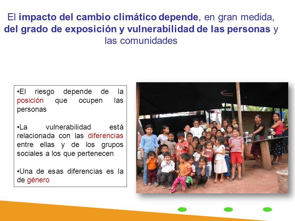 El impacto del cambio climático depende, en gran medida, del grado de exposición y vulnerabilidad de las personas y las comunidades El riesgo depende