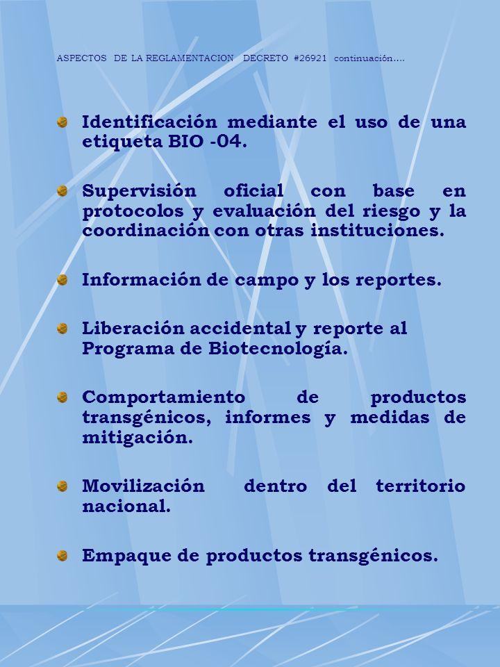 ASPECTOS DE LA REGLAMENTACION DECRETO #26921 Continuación...