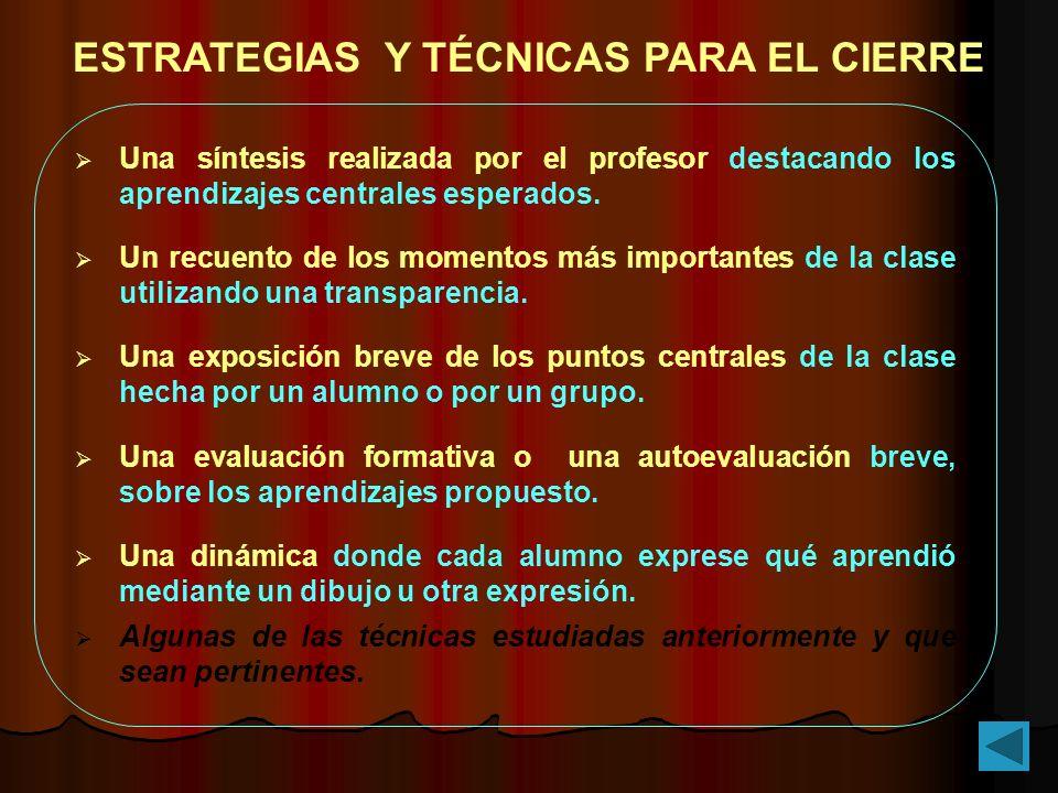 Una síntesis realizada por el profesor destacando los aprendizajes centrales esperados. Un recuento de los momentos más importantes de la clase utiliz
