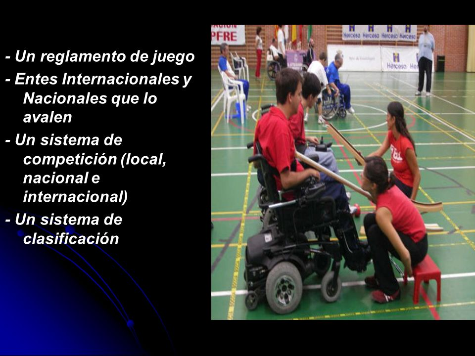 Deporte Adaptado Competitivo Para hablar de Deporte de competencia para personas con discapacidad decimos que se debe tener: