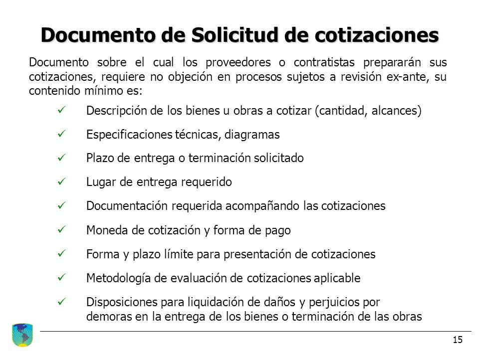 Documento de Solicitud de cotizaciones Documento sobre el cual los proveedores o contratistas prepararán sus cotizaciones, requiere no objeción en pro
